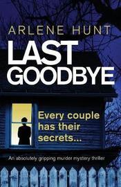 Last Goodbye by Arlene Hunt image