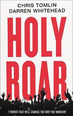 Holy Roar by Chris Tomlin