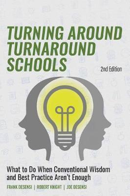 Turning Around Turnaround Schools by Frank Desensi