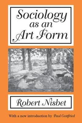 Sociology as an Art Form by Robert Nisbet image