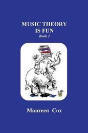 Music Theory Is Fun by Maureen C Cox image
