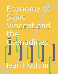 Economy of Saint Vincent and the Grenadines by Ivan Kushnir