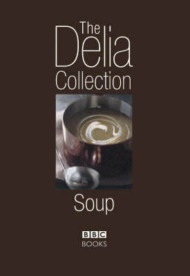 The Delia Collection: Soup by Delia Smith image