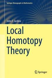 Local Homotopy Theory by John Frederick Jardine