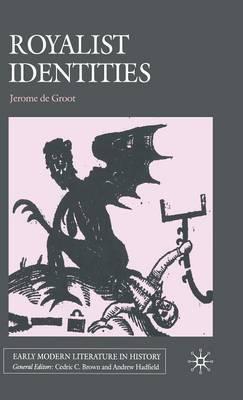 Royalist Identities by Jerome de Groot image
