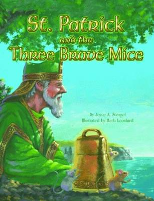 St. Patrick and the Three Brave Mice by Joyce Stengel image