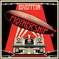 Mothership (Remastered) by Led Zeppelin image