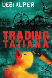 Trading Tatiana by Debi Alper image