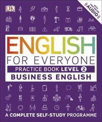 English for Everyone Business English Practice Book Level 2 by DK
