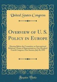 Overview of U. S. Policy in Europe by United States Congress image