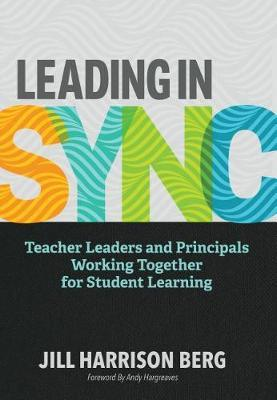 Leading in Sync by Jill H Berg