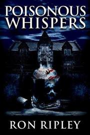 Poisonous Whispers by Scare Street
