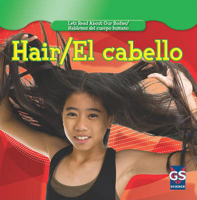 Hair/El Cabello by Cynthia Klingel