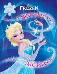 Frozen Sing-Along Storybook (with Lyrics) by Disney Book Group