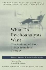 What Do Psychoanalysts Want? by Anna Ursula Dreher image