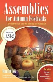 Assemblies for Autumn Festivals by Martin Cox