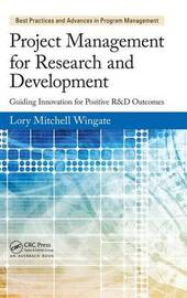 Project Management for Research and Development by Lory Mitchell Wingate