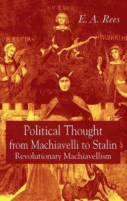 Political Thought From Machiavelli to Stalin by E.A. Rees image