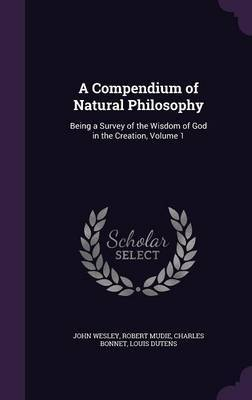 A Compendium of Natural Philosophy by John Wesley image