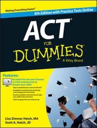 ACT For Dummies, with Online Practice Tests by Lisa Zimmer Hatch