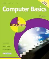 Computer Basics in easy steps by Michael Price image