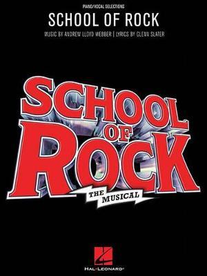 School Of Rock by Andrew Lloyd Webber