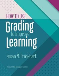 How to Use Grading to Improve Learning by Susan M Brookhart image