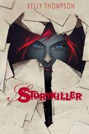 Storykiller by Kelly Thompson