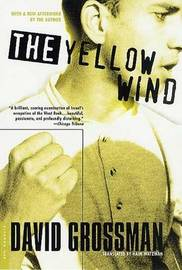 Yellow Wind, the by David Grossman