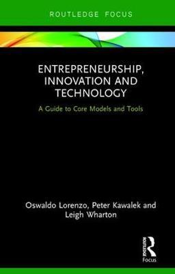 Entrepreneurship, Innovation and Technology by Oswaldo Lorenzo image