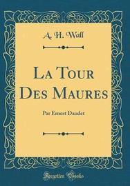 La Tour Des Maures by A. H. Wall image