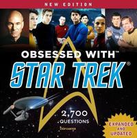 Obsessed with Star Trek by Chip Carter