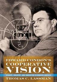 Edward Condon's Cooperative Vision by Thomas C Lassman image