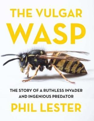 The The Vulgar Wasp by Phil Lester