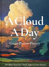 A Cloud A Day by Gavin Pretor-Pinney