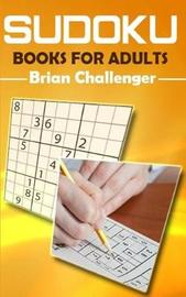 Sudoku Books for Adults by Brian Challenger image