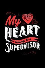 My Heart Belongs to a Supervisor by Dennex Publishing image