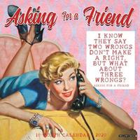 Asking for a Friend 2020 Wall Calendar by Willow Creek Press image