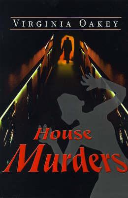 House Murders by Virginia Oakey