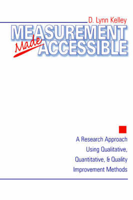 Measurement Made Accessible by D.Lynn Kelley