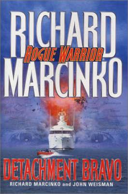 Rogue Warrior: Detachment Bravo by Richard Marcinko image