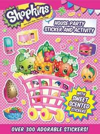 Shopkins: House Party Sticker and Activity by Little Bee Books