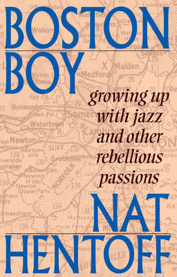 Boston Boy by Nat Hentoff
