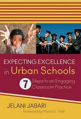 Expecting Excellence in Urban Schools by Jelani Jabari