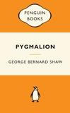 Pygmalion (Popular Penguins) by George Bernard Shaw