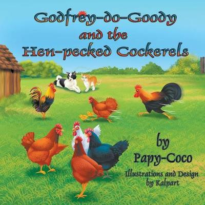 Godfrey-Do-Goody and the Hen-Pecked Cockerels by Papy-Coco image