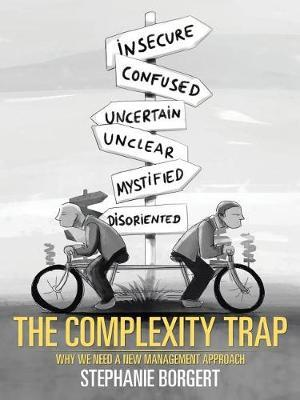 The Complexity Trap by Stephanie Borgert