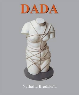 Dada by Nathalia Brodskaia