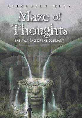 Maze of Thoughts by Elizabeth Herz
