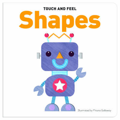 Touch and Feel Board Book Shapes